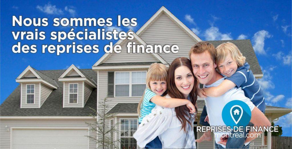 Bénéficier d'opportunités en or grâce aux services immobilier spécialisés de Reprises de finance Montréal